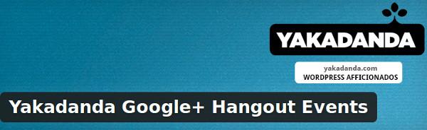 Yakadanda Google+ Hangout Events