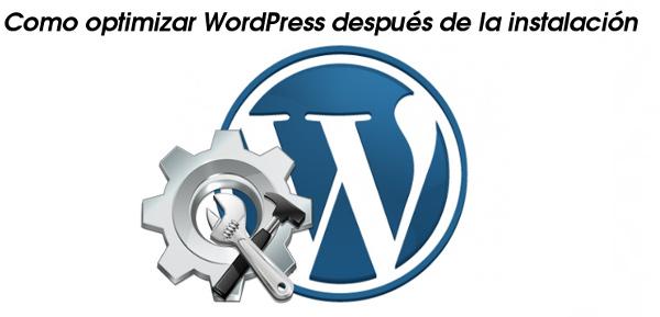 30 trucos para optimizar WordPress después de la instalación